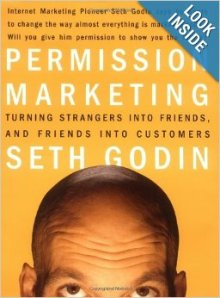 http://www.amazon.com/Permission-Marketing-Turning-Strangers-Customers/dp/0684856360